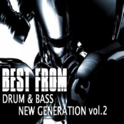 Best From Drum & Bass - New Generation Vol.2
