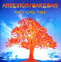 Anderson / Wakeman - The Living Tree