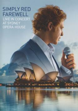 Simply Red - Farewell Live In Concert At Sydney Opera House