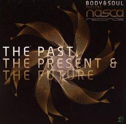 Body & Soul - The Past, The Present & The Future 2CD