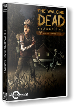 The Walking Dead: The Game. Season 2: Episode 1 - 4 [RePack от R.G. Механики]