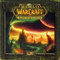 World of Warcraft: Burning Crusade - саундтрек (2007)