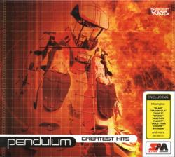 Pendulum - Greatest Hits (2006)