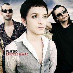 PLACEBO Extended Play (2007)