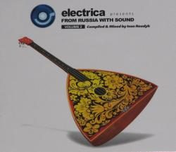 VA - Electrica presents: From Russia With Sound Vol.2 (2007)