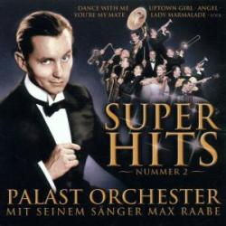 Palast orchester - Super hits