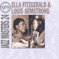 Ella Fitzgerald & Louis Armstrong - Jazzmasters 24