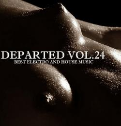 Departed vol.24 best electro and house music (2008)