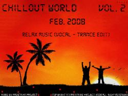 Chillout World vol. 2 - mixed by MadStrike ProJect (Feb. 2008) (2008)
