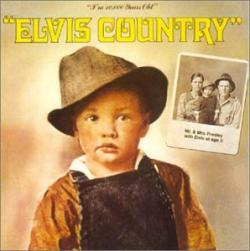 Elvis Presley - Elvis Country (1971)