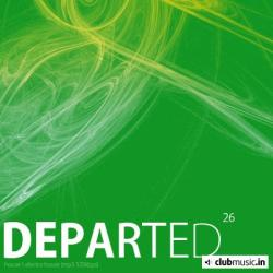 Departed Vol.26 - Best Electro And House Music (2008)