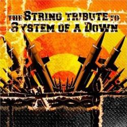 The String Quartet Tribute To System Of A Down (2003)