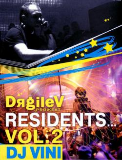 DяgileV proжект:Residents vol.2 DJ VINI (2007)
