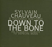 Acoustic Tribute To Depeche Mode by Sylvain Chauveau Ensemble Nocturne (2005)