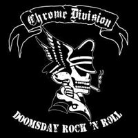 (Heavy Rock'n'Roll) CHROME DIVISION - Doomsday Rock'n'Roll (2006)