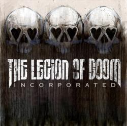 The Legion of Doom - Incorporated (2005)