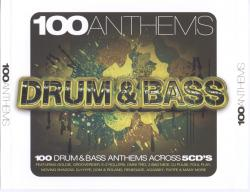 100 Anthems - Drum & Bass