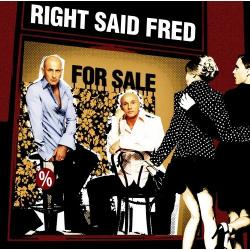 Right Said Fred - For Sale-2006
