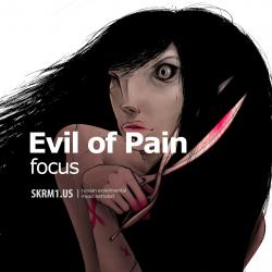 Evil of pain-focus