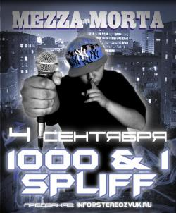 Mezza Morta - 1000 1 Spliff