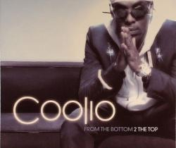 Coolio - From The Bottom 2 The Top