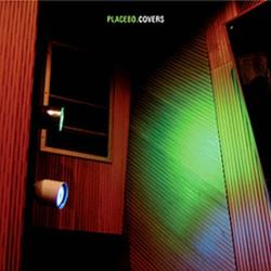 Placebo - Covers. 2007 192 kbps