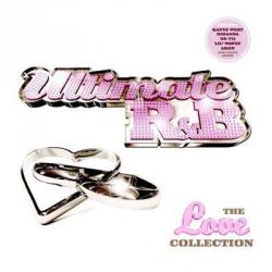 Ultimate R&B The Love Collection