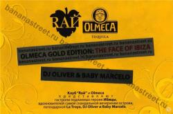 RАЙ Olmeca Gold Edition - The Face Of Ibiza - mixed by dj Pitkin