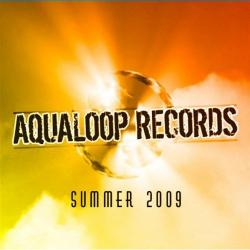 Aqualoop Records Summer 2009