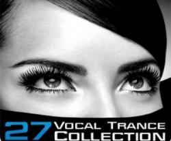 VA - Vocal Trance Collection Vol.27