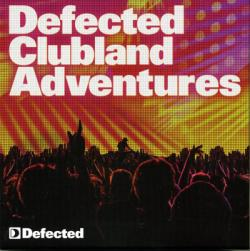 VA - Defected Clubland Adventures - 10 Years In The House Vol. 2