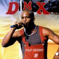 DMX - Rap Sheet