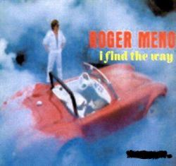 Roger Meno I Find The Way