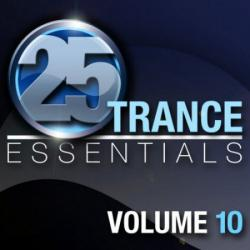 VA - 25 Trance Essentials Vol 10