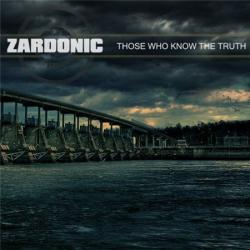 Zardonic - Those Who Know The Truth EP