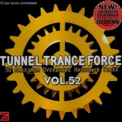 Tunnel Trance Force Vol.52