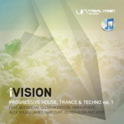 VA - Ivision - Progressive House, Trance & Techno Vol 1