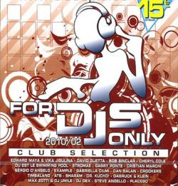 VA - For Dj Only 2010/02 Club Selection