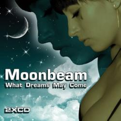 Moonbeam - What Dreams May Come