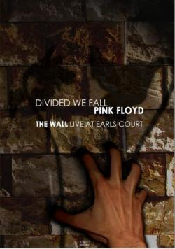 Pink Floyd - Divided We Fall - The Wall Live at Earl's Court