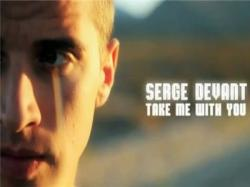 Serge Devant Feat. Emma Hewitt - Take me with you
