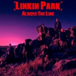 Linkin Park - Across The Line