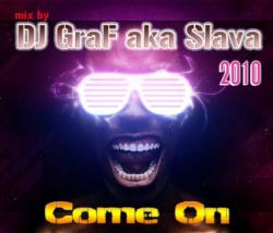 DJ GraF aka Slava - Come On