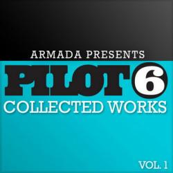 VA - Armada Presents Pilot 6: Collected Works vol.1