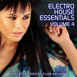 VA - Electro House Essentials Volume 4