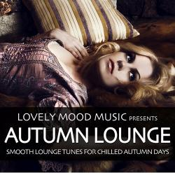 VA - Autumn Lounge : Smooth Lounge Tunes For Chilled Autumn Days