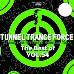 VA - Tunnel Trance Force - The Best Of Vol.54