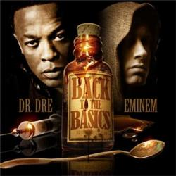 Eminem And Dr. Dre - Back To The Basics