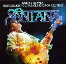 Carlos Santana - Guitar Heaven The Greatest Guitar Classics Of All