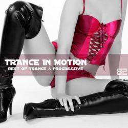 VA - Trance In Motion Vol.82